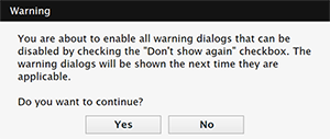 The confirmation message for resetting all warning dialogs