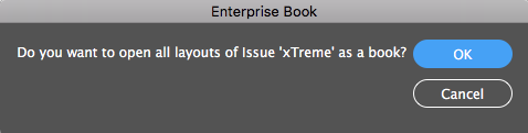 The message asking if all layouts of an Issue need to be opened as a book